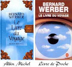 Le livre du voyage aux éditions Albin Michel et Le Livre de Poche