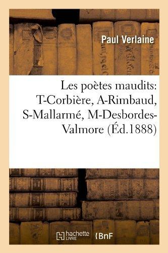 Les écrivains malheureux. «Poètes Maudits» de Verlaine